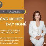 HATA Academy - Tiên phong đào tạo hướng nghiệp, chắp cánh ước mơ